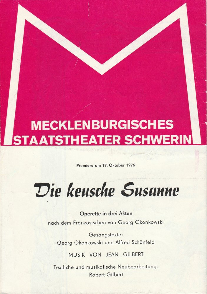 Programmheft Jean Gilbert DIE KEUSCHE SUSANNE Staatstheater Schwerin 1976