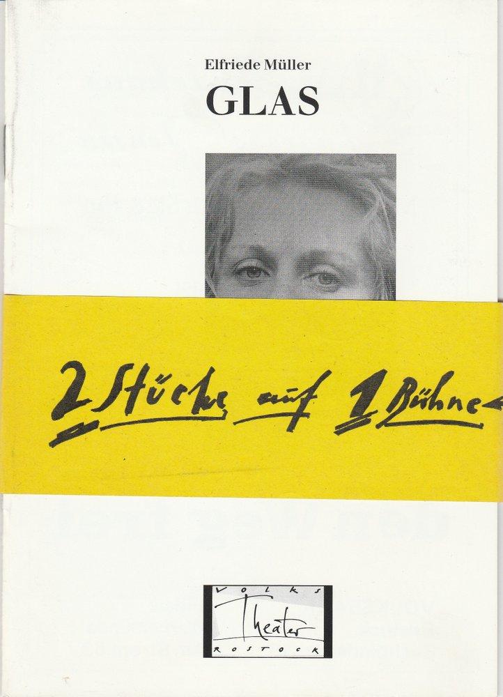 Programmheft Elfriede Müller GLAS / Peter Turrini DIE MINDERLEISTER Rostock 1991