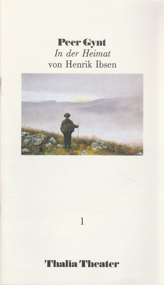 Programmheft Henrik Ibsen PEER GYNT IN DER HEIMAT Thalia Theater 1985