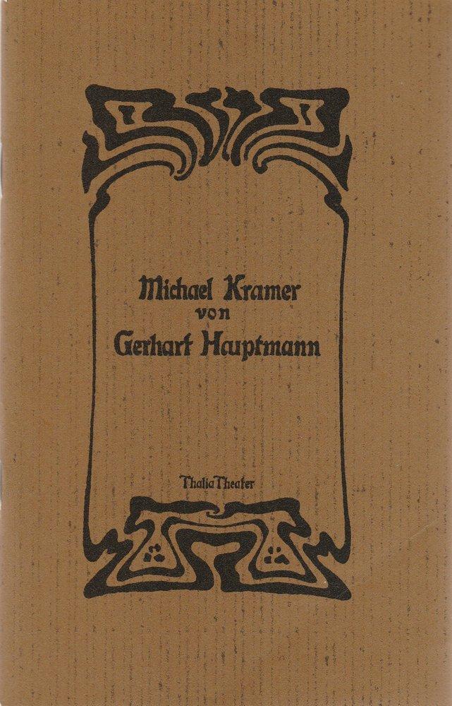 Programmheft Gerhart Hauptmann MICHAEL KRAMER Thalia Theater 1983