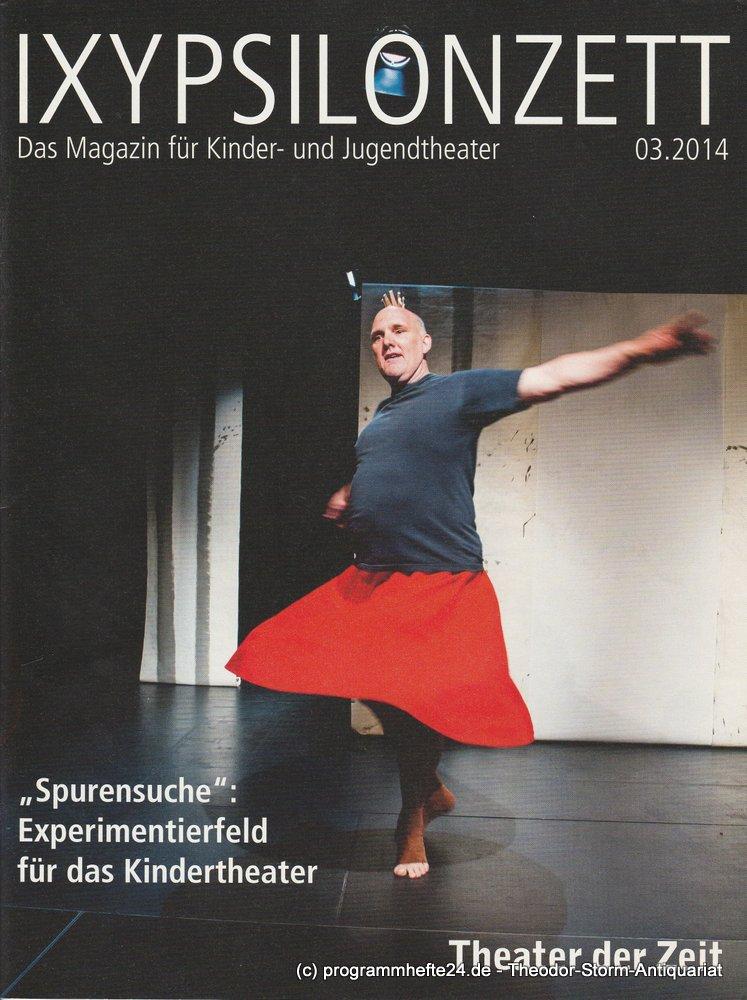 IXYPSILONZETT. Das Magazin für Kinder- und Jugendtheater 03.2014