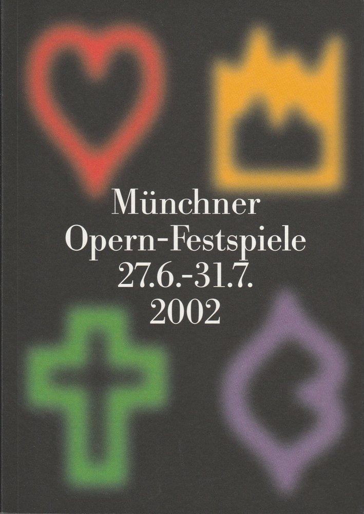 Münchner Opern-Festspielführer 2002