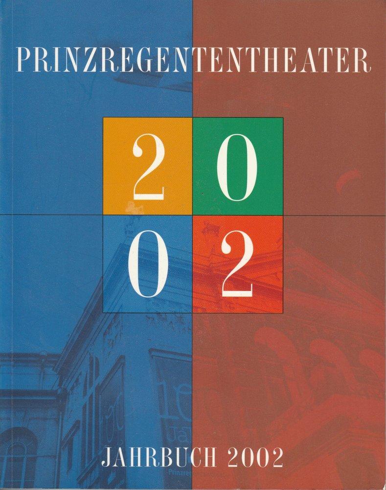 Prinzregententheater Jahrbuch 2002