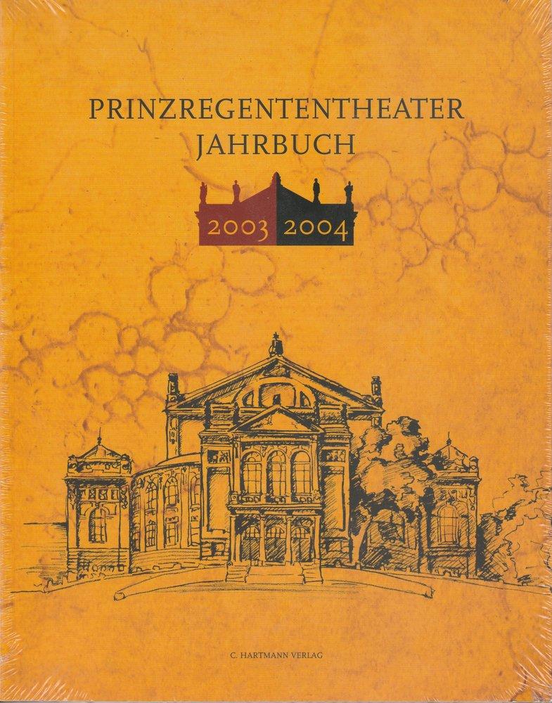 Prinzregententheater Jahrbuch 2003 / 2004