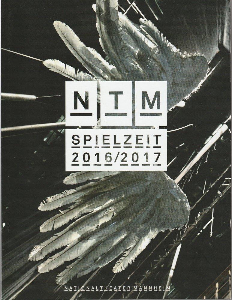 Programmheft Nationaltheater Mannheim N T M Spielzeit 2016 / 2017 Spielzeitheft