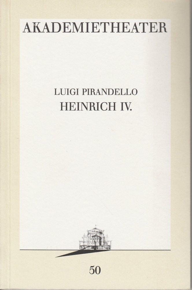 Programmheft Luigi Pirandello: HEINRICH IV. Burgtheater Wien 1989
