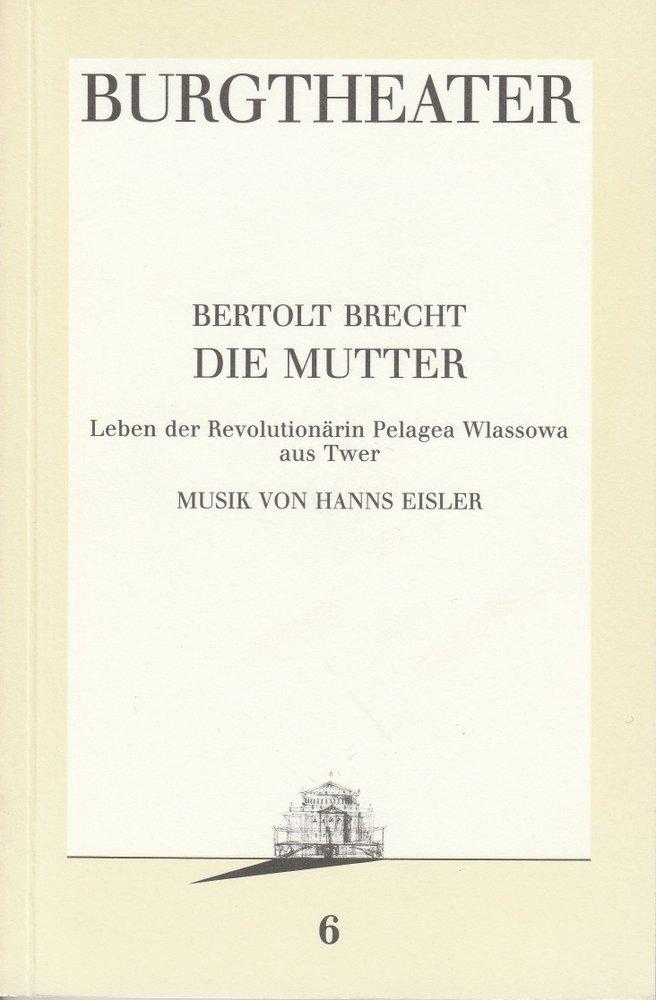 Programmheft Bertolt Brecht: DIE MUTTER Burgtheater Wien 1986