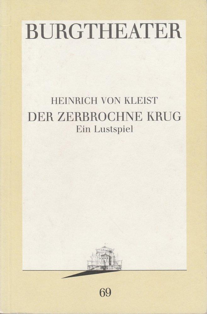 Programmheft DER ZERBROCHNE KRUG Burgtheater Wien 1990