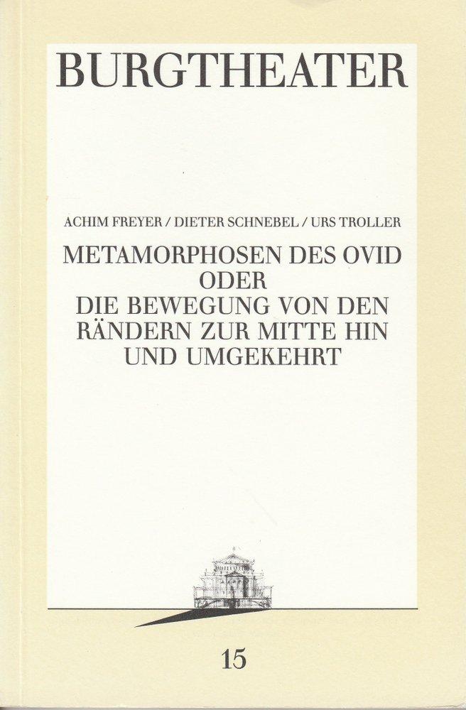 Programmheft Uraufführung Metamorphosen des Ovid Burgtheater Wien 1987