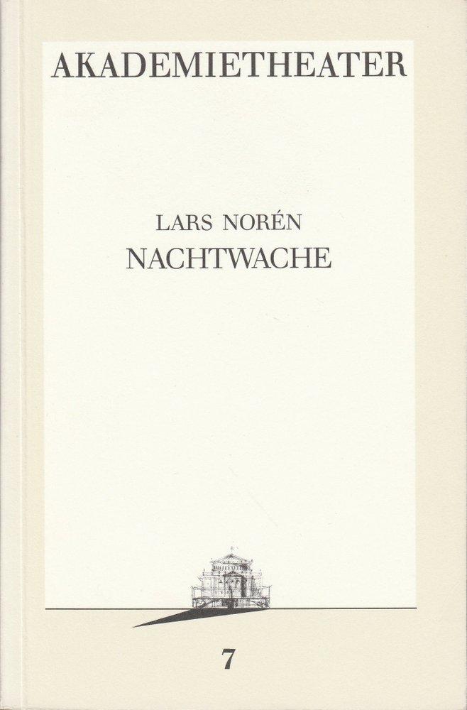 Programmheft Lars Noren: NACHTWACHE Burgtheater Wien 1986