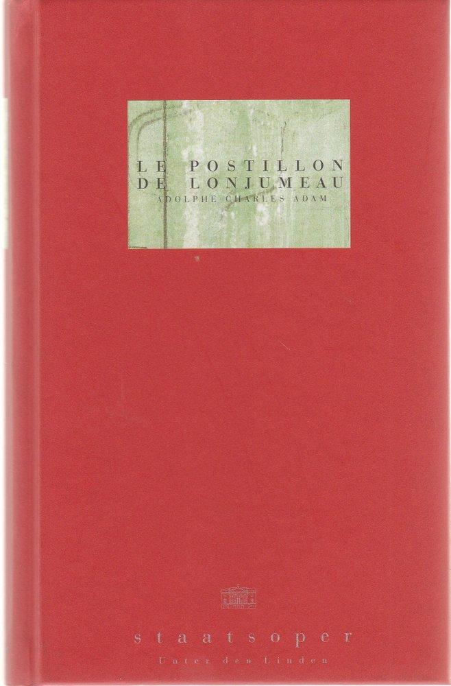 Programmheft DER POSTILLON VON LONJUMEAU Staatsoper unter den Linden 1998