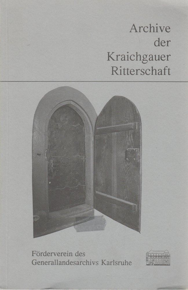 Krimm Andermann Rehm Archive der Kraichgauer Ritterschaft
