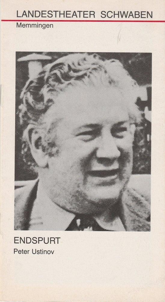 Programmheft ENDSPURT von Peter Unstinov Landestheater Schwaben 1979