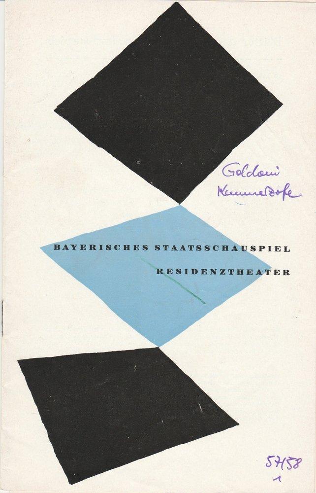 Programmheft Carlo Goldoni DIE BRILLIANTE KAMMERZOFE Residenztheater 1957