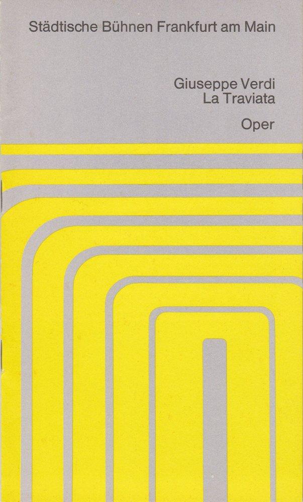 Programmheft Guiseppe Verdi LA TRAVIATA Städtische Bühnen Frankfurt 1968