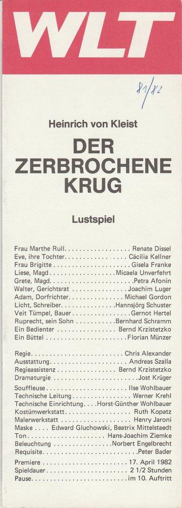Programmheft Heinrich von Kleist DER ZERBROCHENE KRUG WLT 1982