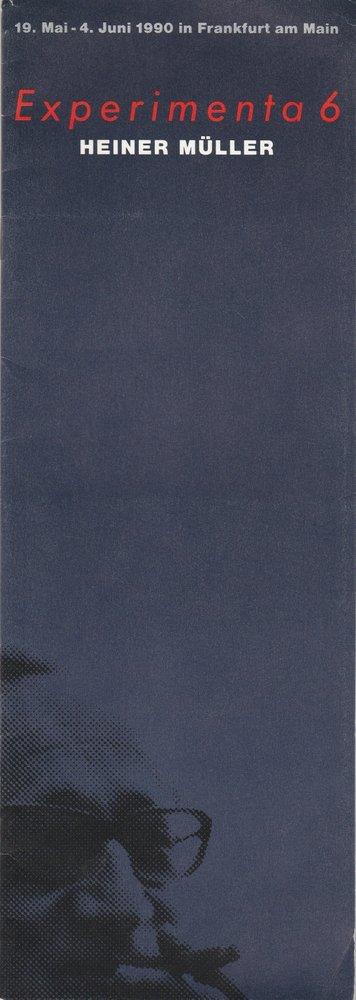 Programmheft Heiner Müller EXPERIMENTA 6 Akademie der Darstellenden Künste 1990