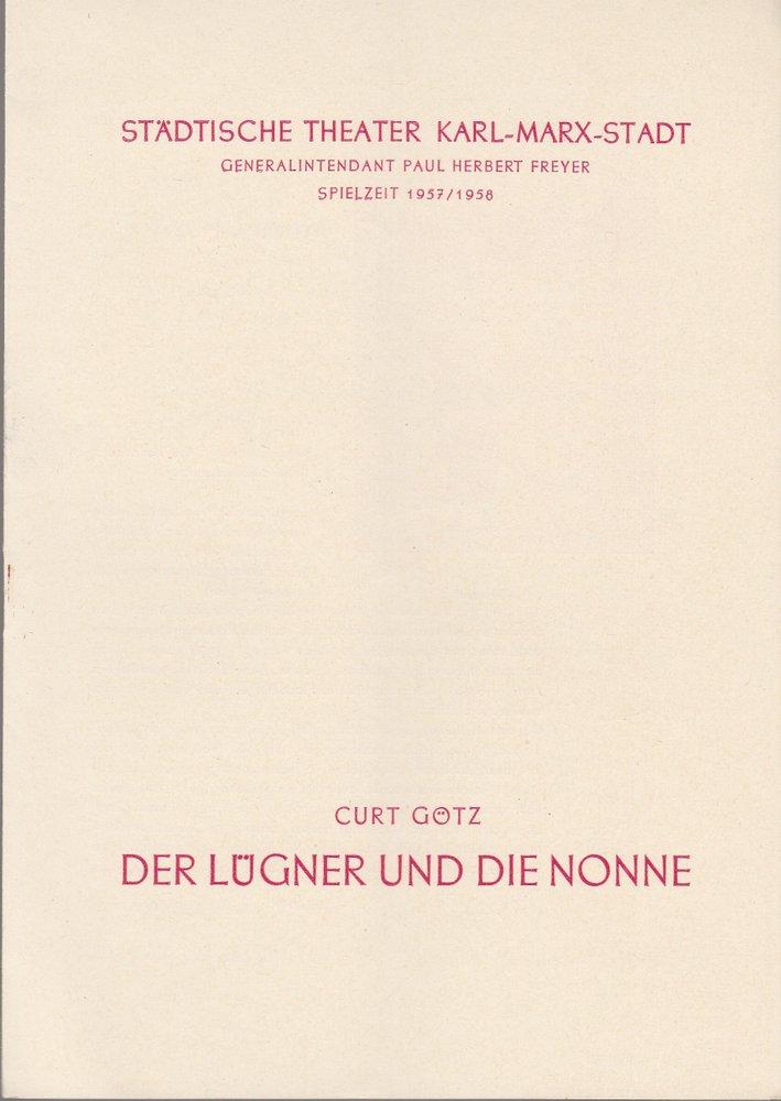 Programmheft Curt Götz DER LÜGNER UND DIE NONNE  Theater Karl-Marx-Stadt 1957