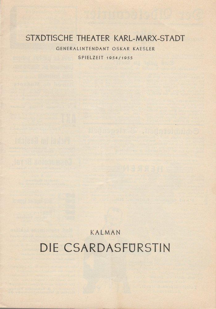 Programmheft E. Kalman DIE CSARDASFÜRSTIN Theater Karl-Marx-Stadt 1954