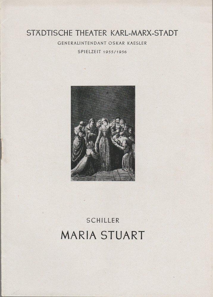 Programmheft Friedrich Schiller MARIA STUART Theater Karl-Marx-Stadt 1956
