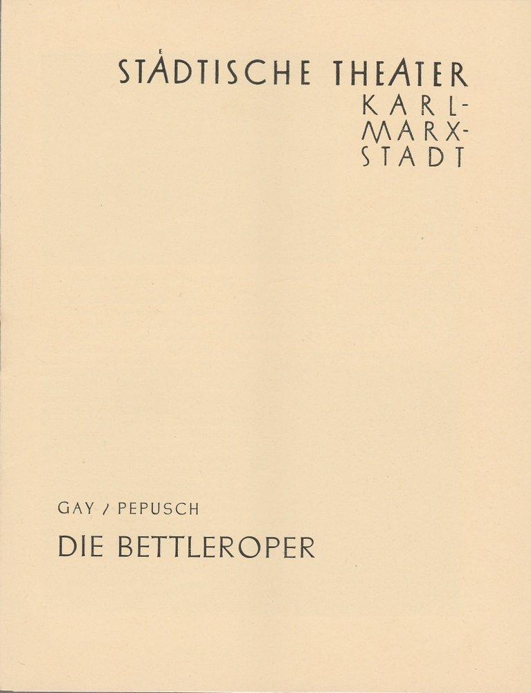 Programmheft J. Gay /J. C. Pepusch DIE BETTLEROPER Theater Karl-Marx-Stadt 1959