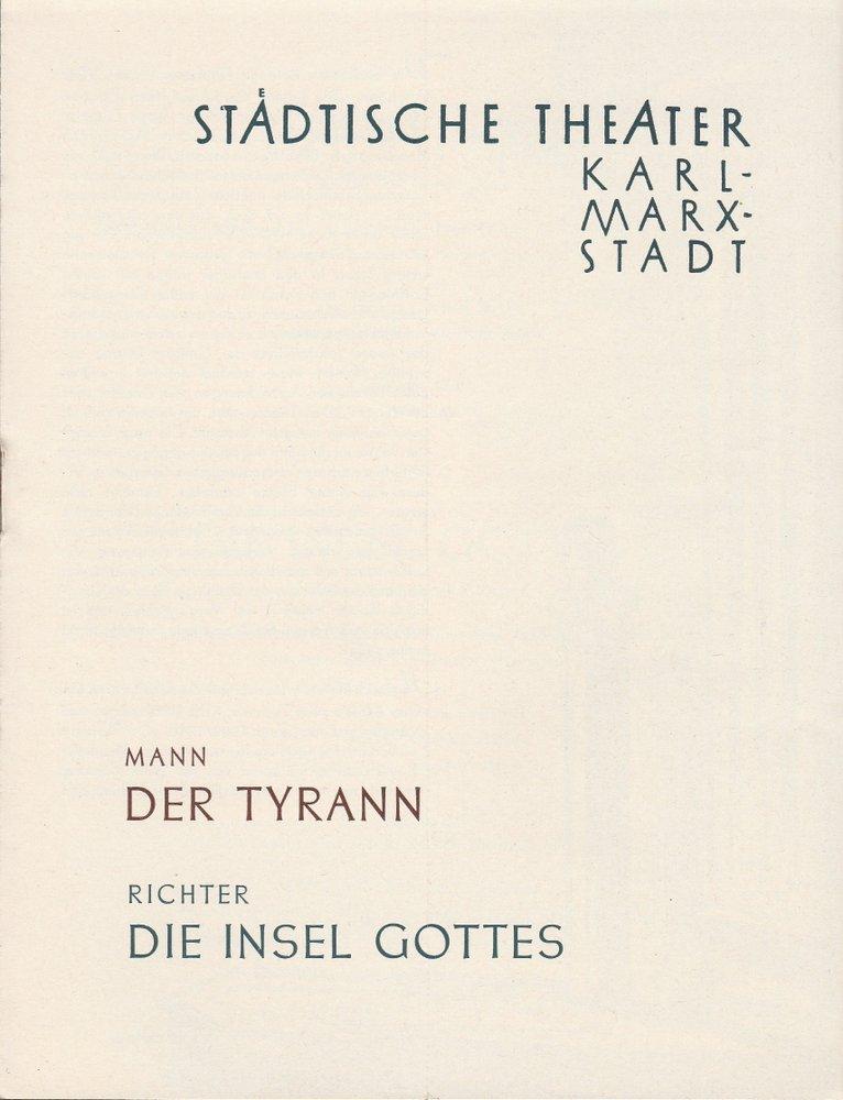 Programmheft H.  Mann / M. Richter TYRANN / INSEL GOTTES T. Karl-Marx-Stadt 1960