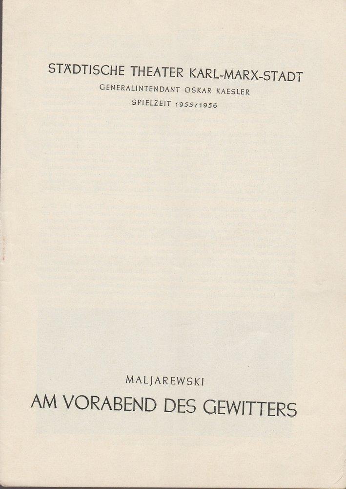 Programmheft P. Maljarewski AM VORABEND DES GEWITTERS The. Karl-Marx-Stadt 1955
