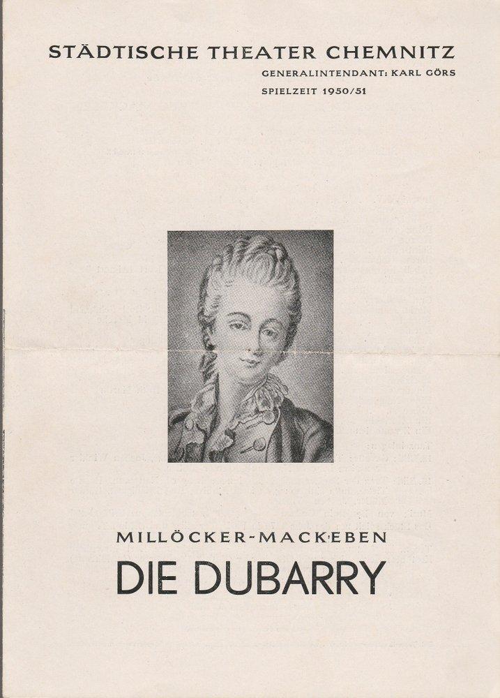 Programmheft C. Millöcker und T. Mackeben DIE DUBARRY Theater Chemnitz 1950