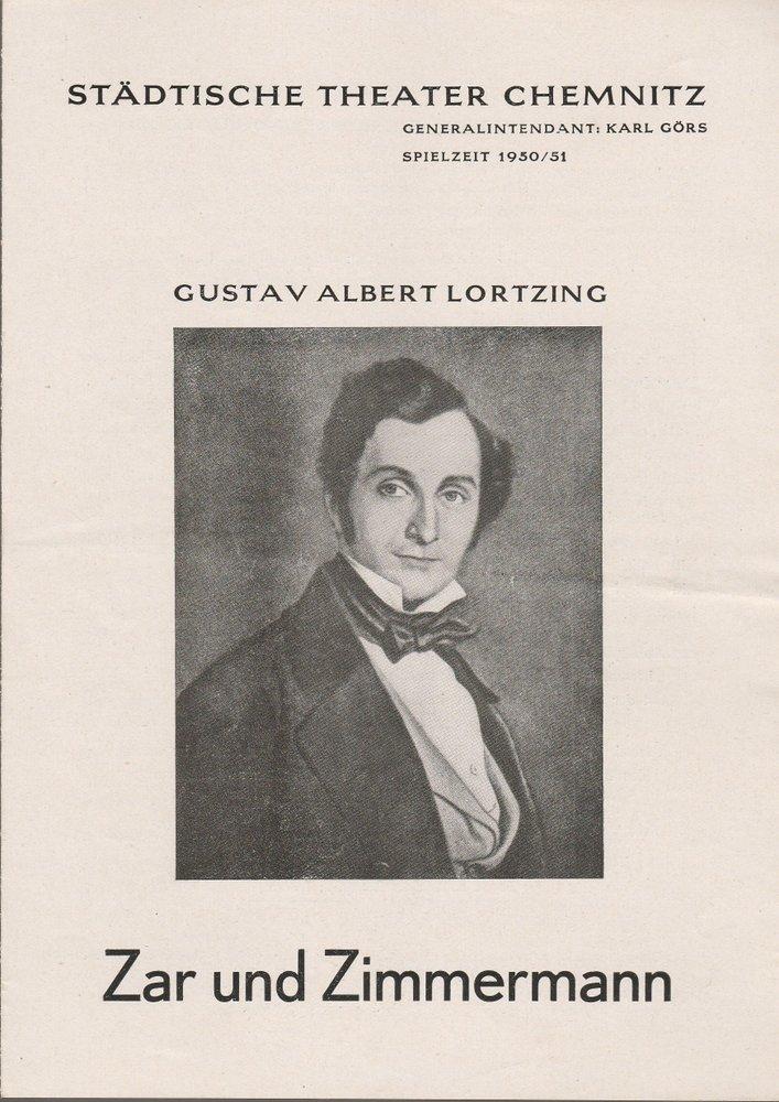 Programmheft Gustav Albert Lortzing ZAR UND ZIMMERMANN Theater Chemnitz 1950