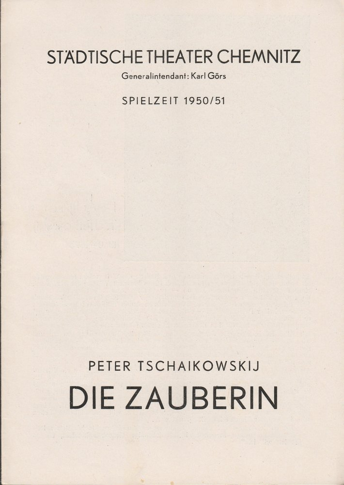 Programmheft Peter Tschaikowskij DIE ZAUBERIN  Theater Chemnitz 1950