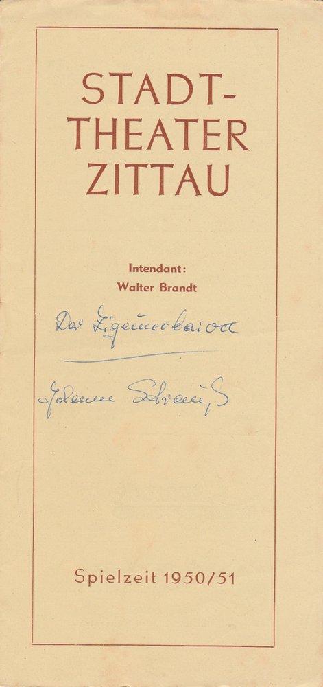 Programmheft Johann Strauß DER ZIGEUNERBARON Stadttheater Zittau 1950