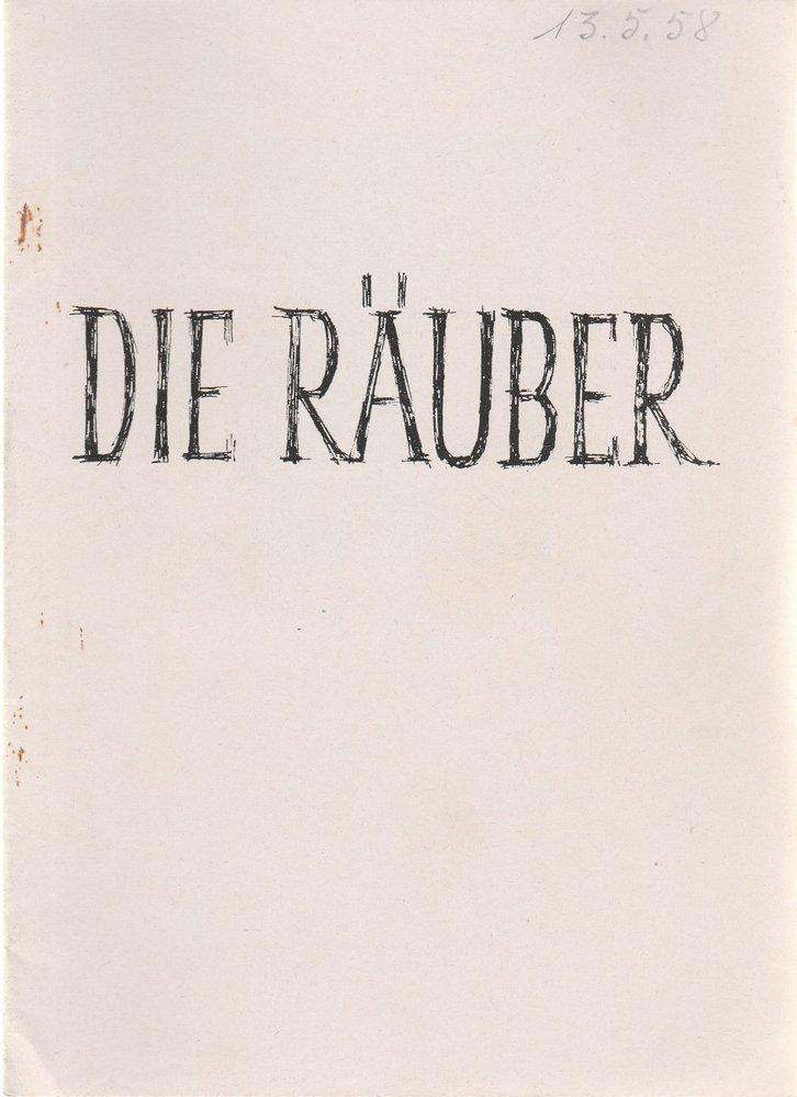 Programmheft Friedrich Schiller DIE RÄUBER Stadttheater Zittau 1958