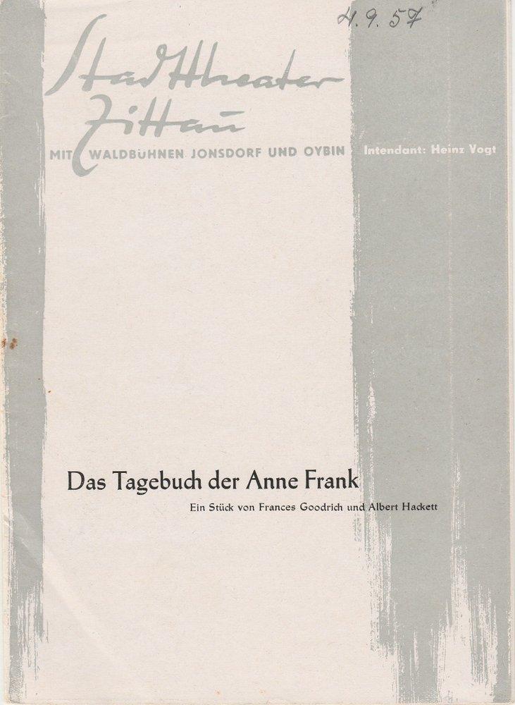 Programmheft  Goodrich /  Hackett TAGEBUCH DER ANNE FRANK The. Zittau 1957