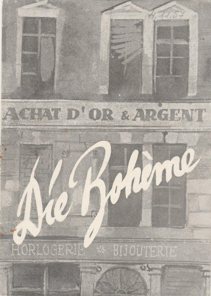 Programmheft Giacomo Puccini LA BOHEME Stadttheater Zittau 1957