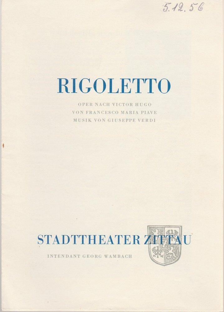 Programmheft Giuseppe Verdi RIGOLETTO Stadttheater Zittau 1956