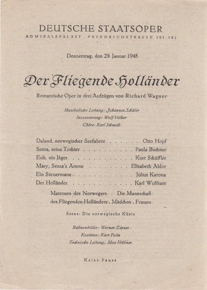 Programmheft Richard Wagner DER FLIEGENDE HOLLÄNDER Deutsche Staatsoper 1948