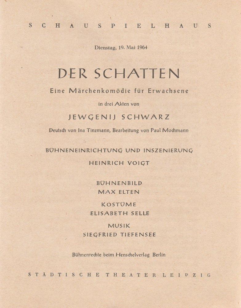 Programmheft Jewgenij Schwarz DER SCHATTEN Städtische Theater Leipzig 1964