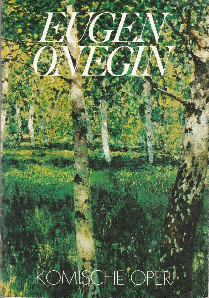Programmheft Pjotr Iljitsch Tschaikowski EUGEN ONEGIN Komische Oper 1988