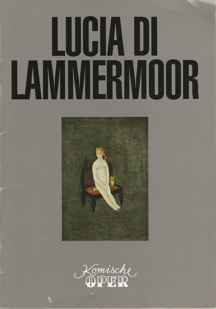 Programmheft Gaetano Donizetti LUCIA DI LAMMERMOOR Komische Oper