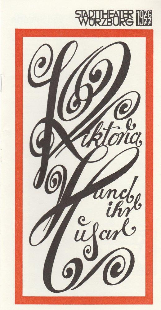 Programmheft  Paul Abraham VIKTORIA UND IHR HUSAR Stadttheater Würzburg 1977