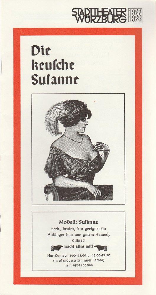 Programmheft Jean Gilbert DIE KEUSCHE SUSANNE Stadttheater Würzburg 1978