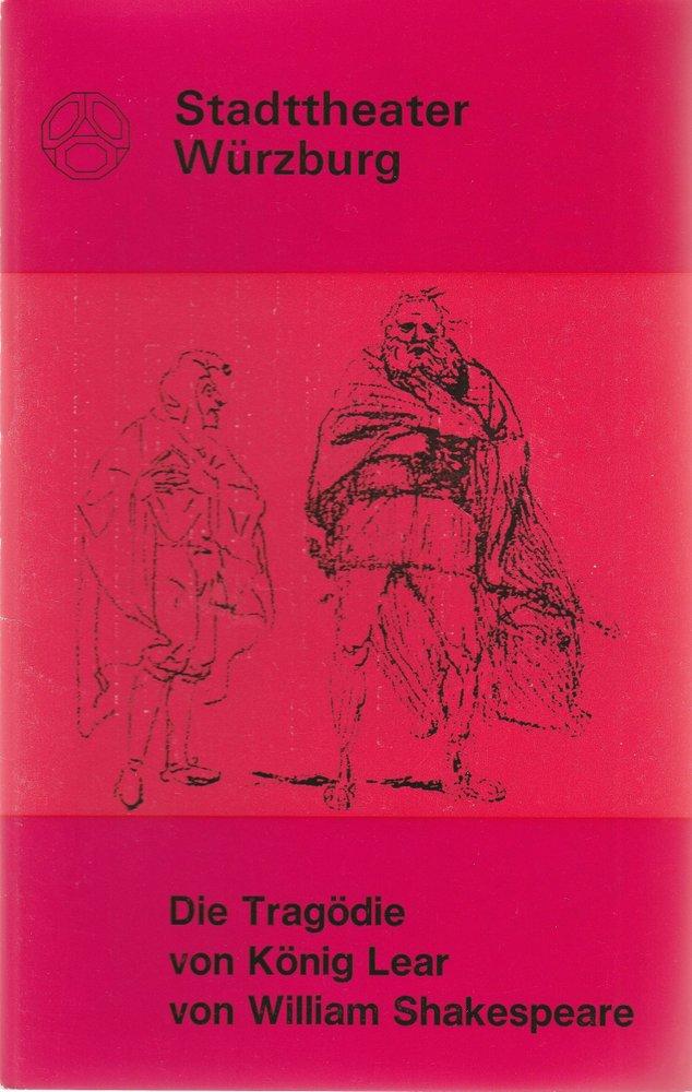 Programmheft W. Shakespeare DIE TRAGÖDIE VON KÖNIG LEAR Stadtth. Würzburg 1973