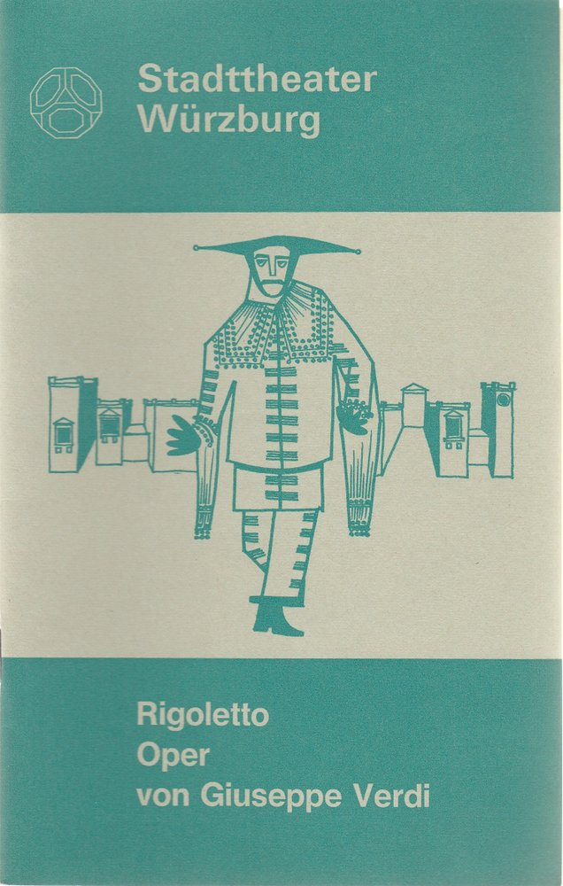 Programmheft Giuseppe Verdi RIGOLETTO Stadttheater Würzburg 1973