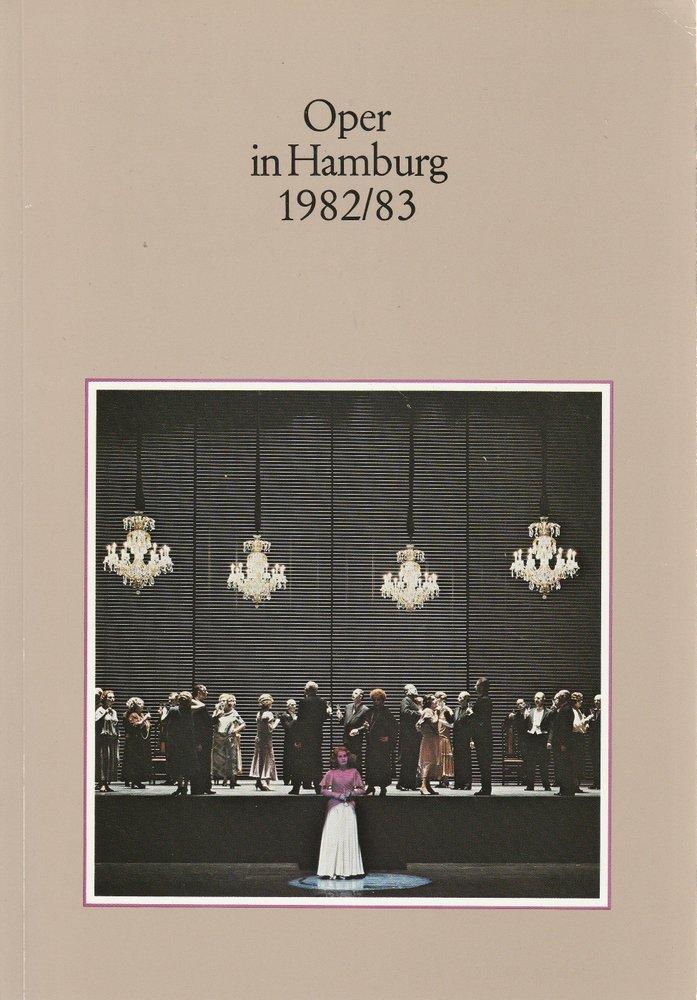 Oper in Hamburg Spielzeit 1982 / 83 Hamburgische Staatsoper