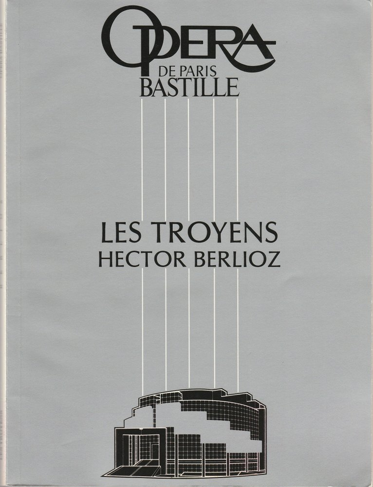 Programmheft Hector Berlioz: LES TROYENS Opera de Paris Bastille 1990