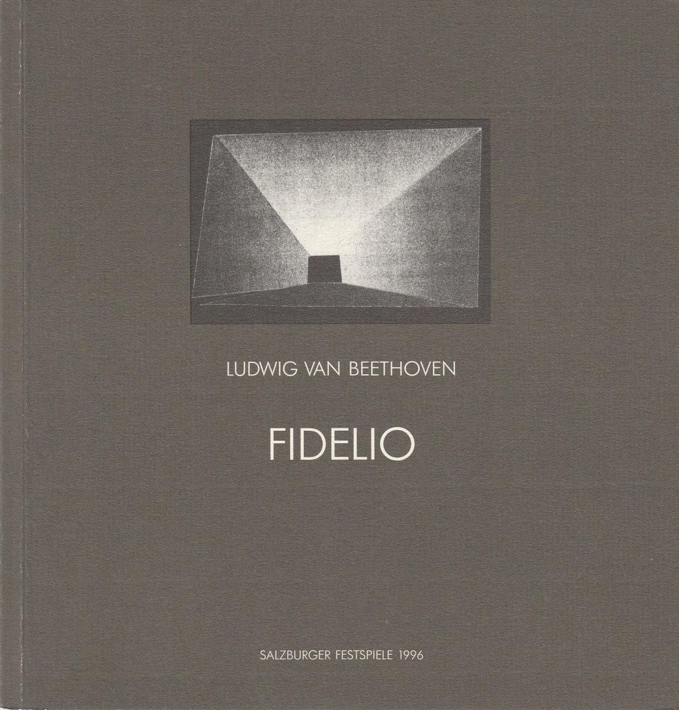 Programmheft Ludwig van Beethoven FIDELIO Salzburger Festspiele 1996