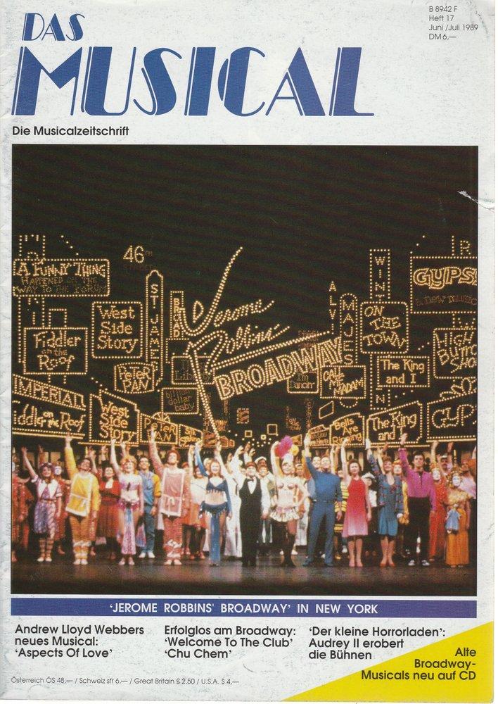 Das Musical. Die Musicalzeitschrift Heft 17 Juni / Juli 1989