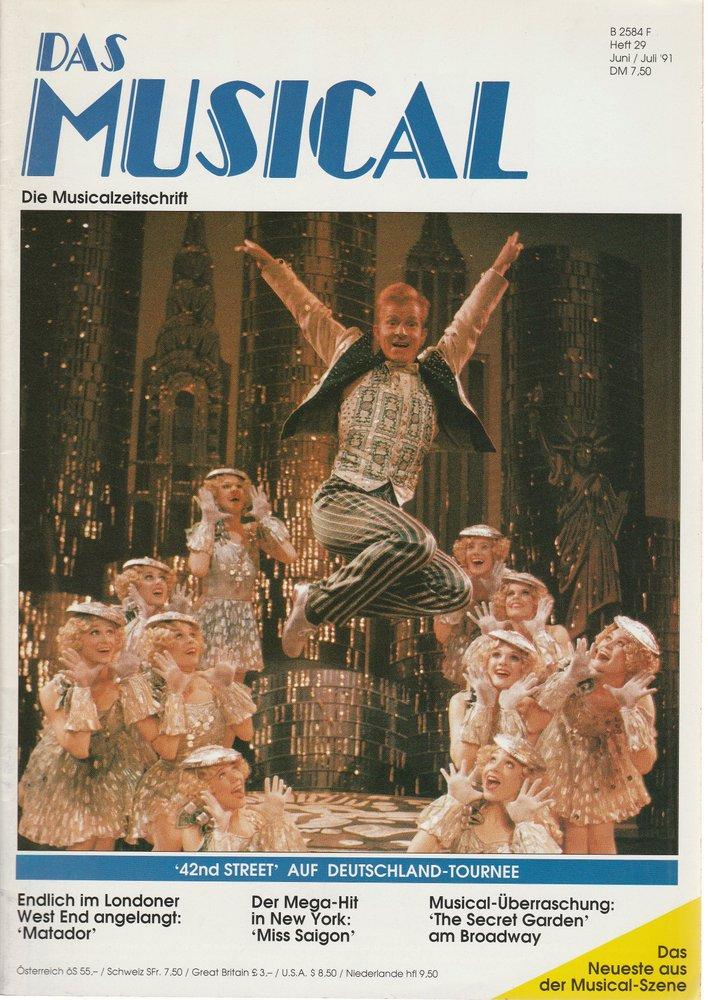 Das Musical. Die Musicalzeitschrift Heft 29 Juni / Juli 1991