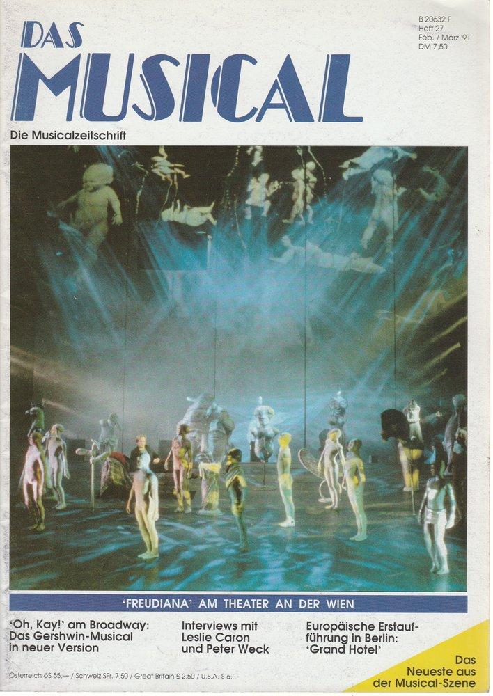 Das Musical. Die Musicalzeitschrift Heft 27 Februar / März 1991