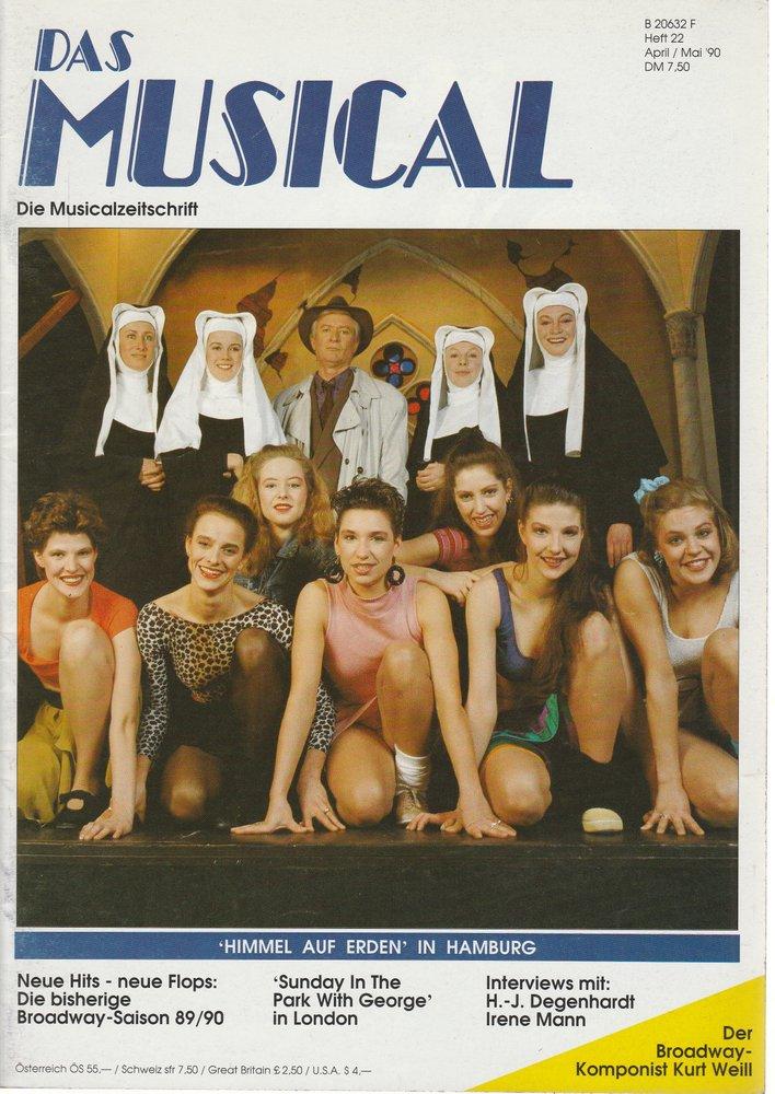 Das Musical. Die Musicalzeitschrift Heft 22 April / Mai 1990